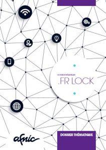Afnic - Dossier thématique .Fr Lock