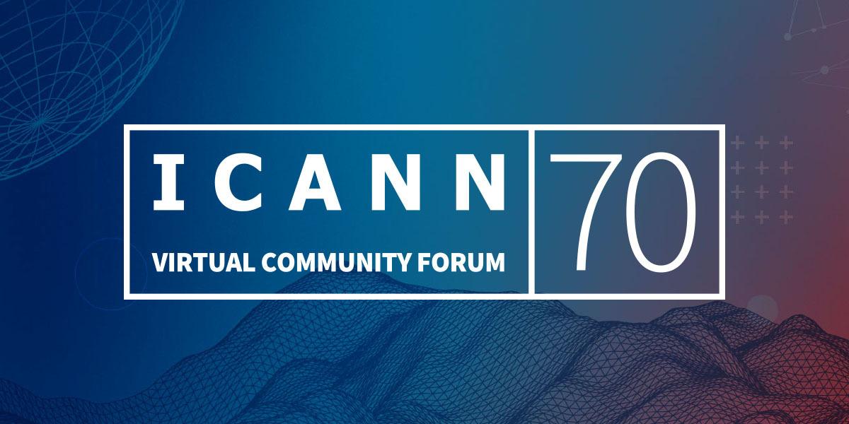 ICANN70 : Au croisement de différents processus de développements de politiques