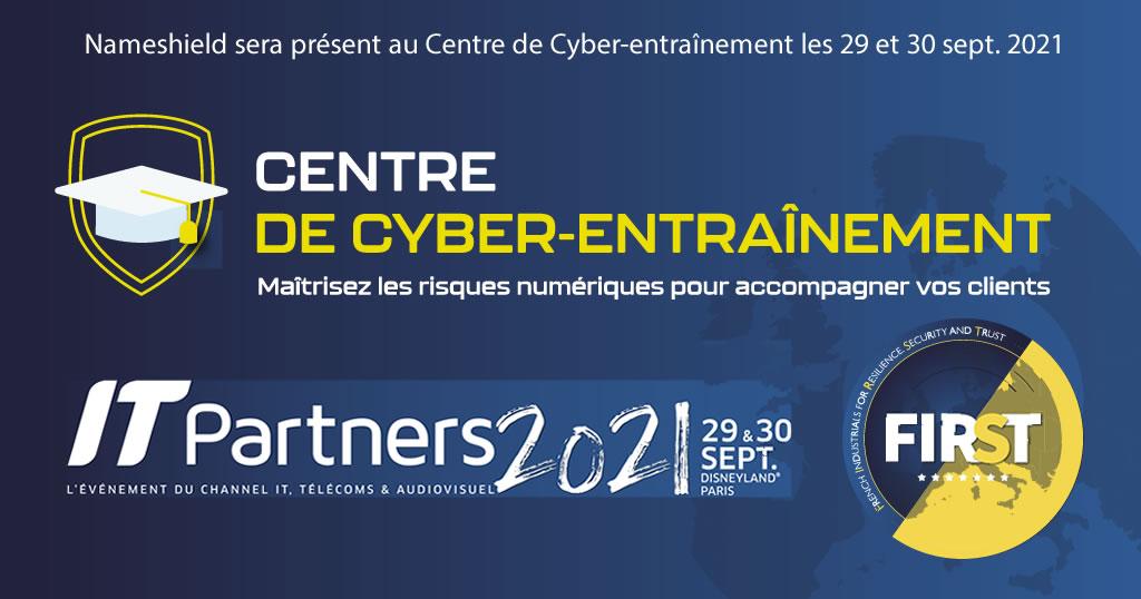 Nameshield rejoint FIRST et sera présent au Centre de Cyber-entraînement sur IT Partners 2021
